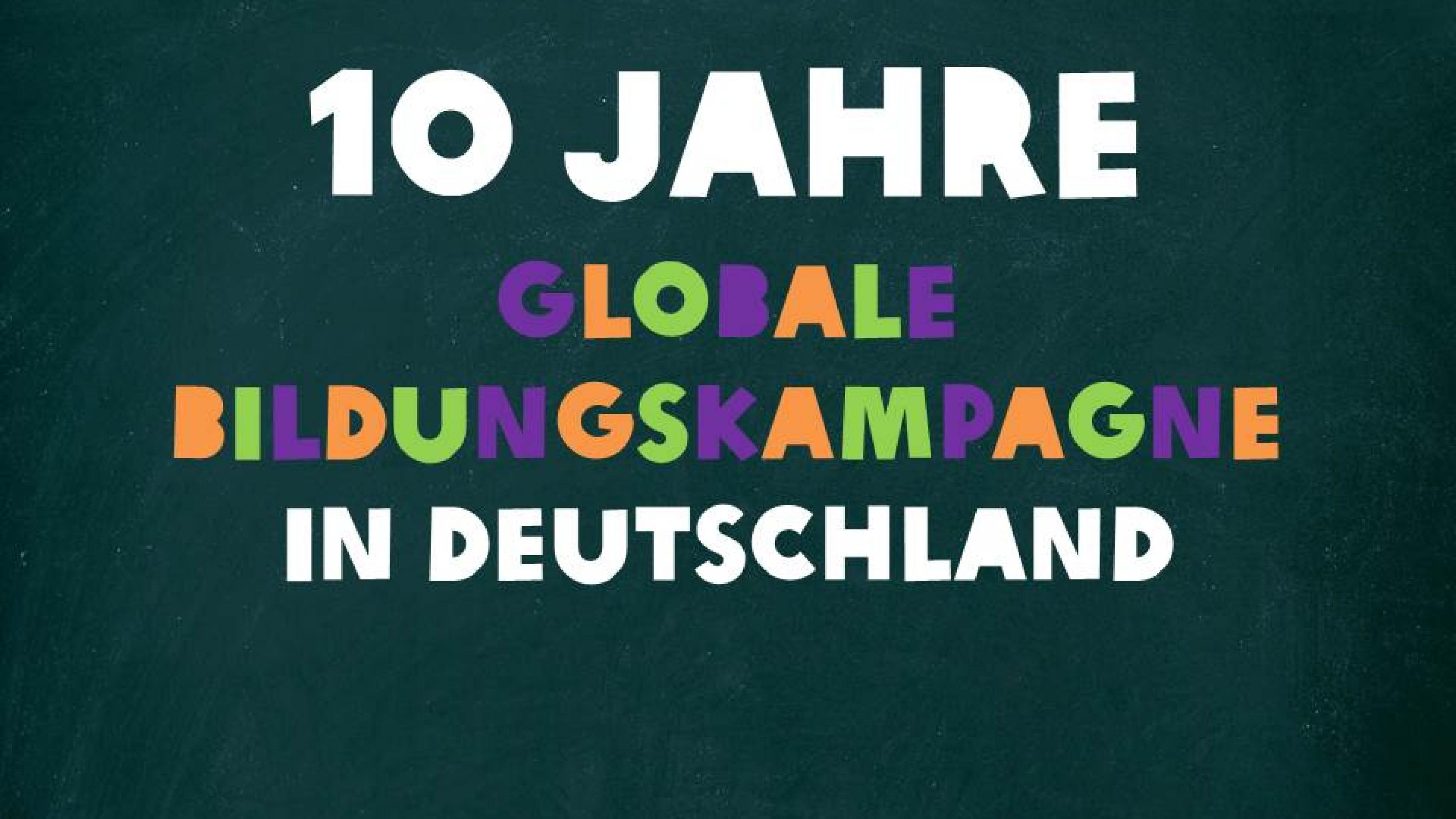 10 Jahre Globale Bildungskampagne in Deutschland