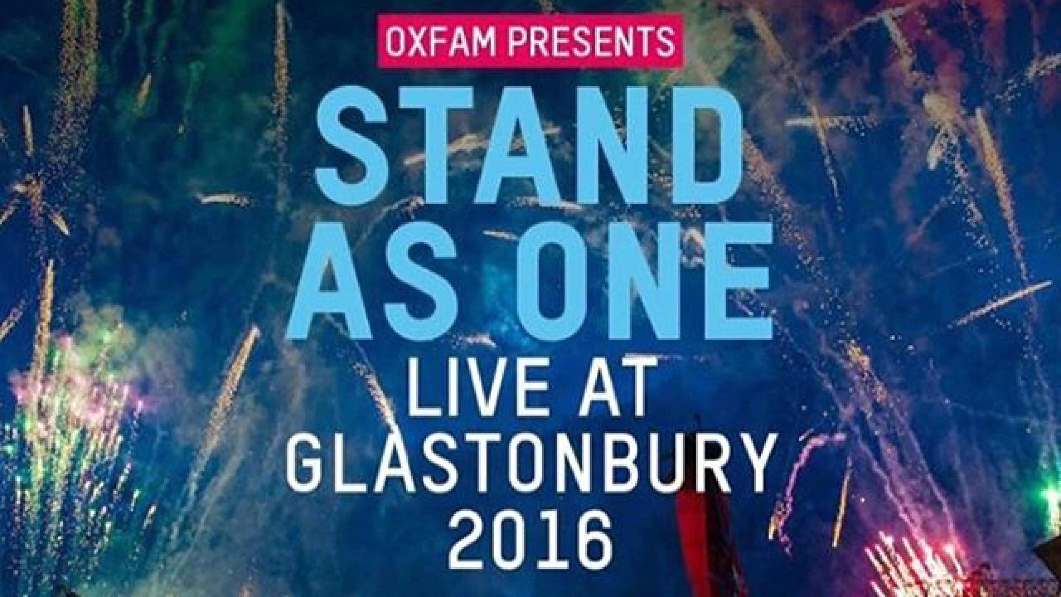 Stand as one - live at glastonbury 2016