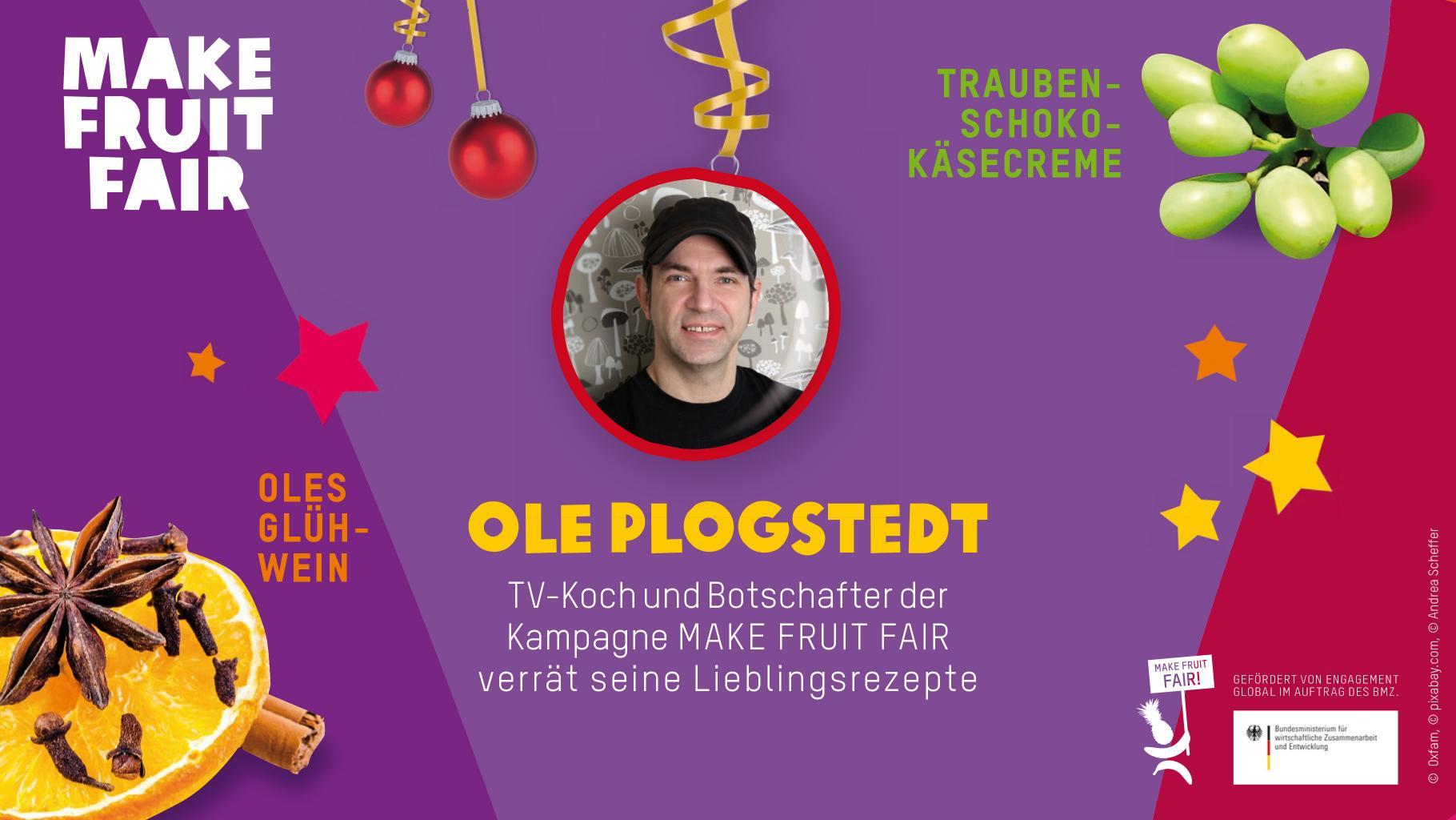 """Ole Plogstedt, TV-Koch und Botschafter der Kampagne """"Make Fruit Fair"""", verrät seine Lieblingsrezepte: Oles Glühwein und Trauben-Schoko-Käsecreme"""