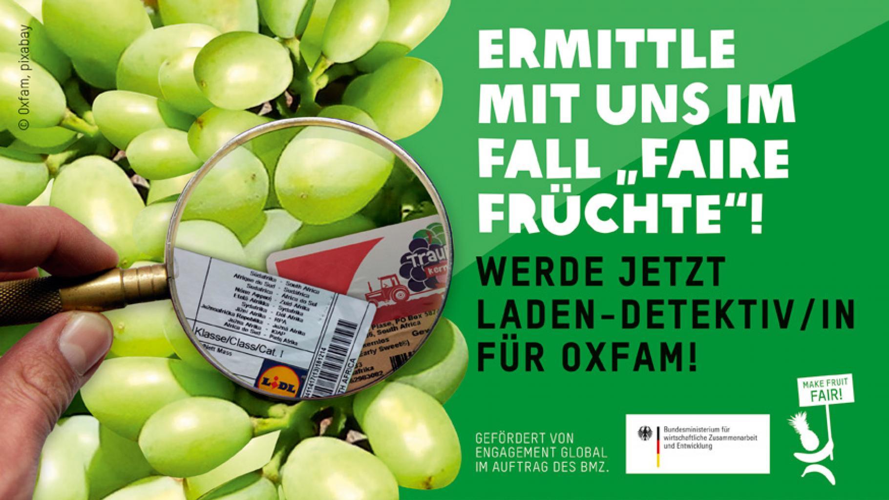 """Ermittle mit uns im Fall """"Faire Früchte""""! Werde jetzt Laden-Detektiv/in für Oxfam!"""
